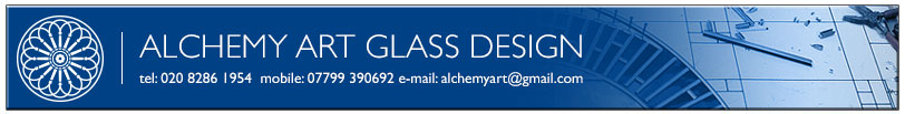 Alchemy Art Glass Design tel: 020 8286 1954  mobile: 07799 390692 e-mail: alchemyart@gmail.com